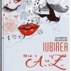 Iubirea, de la A la Z. Alfabetul relatiilor, Andrei Vulpescu
