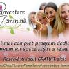Reinventare Feminina, program complet dedicat Implinirii sufletesti a Femeii