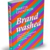 5 lucruri pe care le-am invatat din cartea Brandwashed
