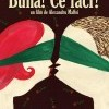Un nou film in cinematografele romanesti: Buna, ce faci?