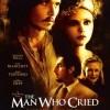 The man who cried, un film despre suflete curate supuse ghinionului