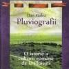 Pluviografii. O istorie a culturii romane la Ploiesti